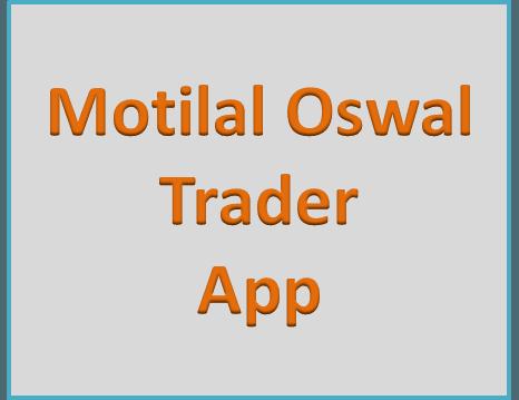 Motilal Oswal Trader App