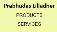 Prabhudas Lilladher Products & Services