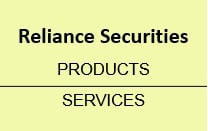 Reliance Securities Products & Services