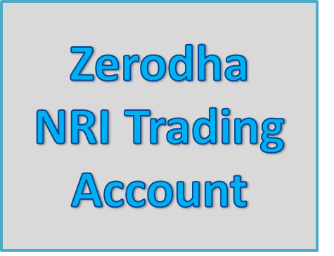 Zerodha NRI Trading Account