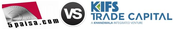 5Paisa vs Kifs Trade