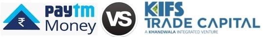 Kifs Trade vs Paytm Money