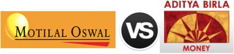 Motilal Oswal vs Aditya Birla Money