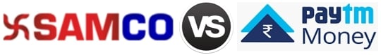 SAMCO vs Paytm Money