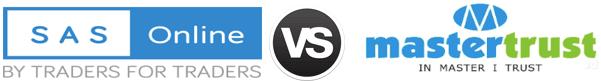 SAS Online vs Mastertrust