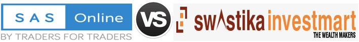 SAS Online vs Swastika Investmart