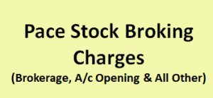 Pace Stock Broking Charges
