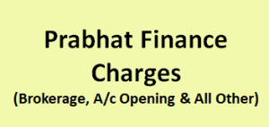Prabhat Finance Charges