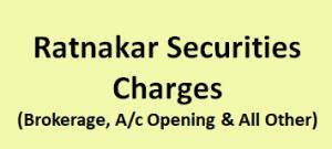 Ratnakar Securities Charges