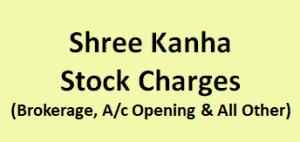 Shree Kanha Stock Charges