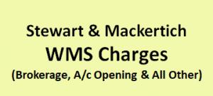 Stewart & Mackertich WMS Charges