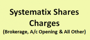 Systematix Shares Charges