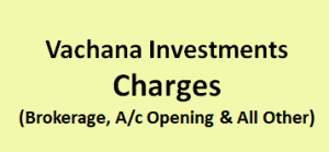 Vachana Investments Charges