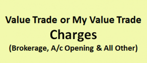 Value Trade or My Value Trade Charges