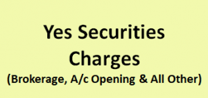 Yes Securities Charges