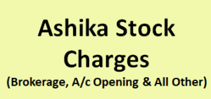 Ashika Stock Charges
