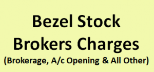 Bezel Stock Brokers Charges