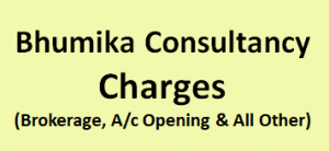 Bhumika Consultancy Charges