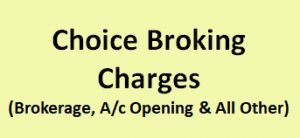 Choice Broking Charges