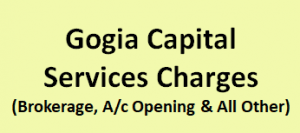 Gogia Capital Services Charges