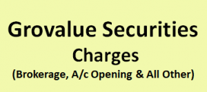 Grovalue Securities Charges