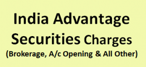 India Advantage Securities Charges