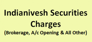 Indianivesh Securities Charges