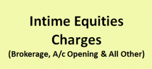 Intime Equities Charges