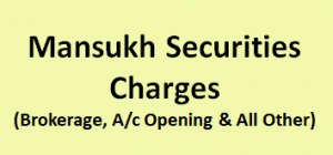 Mansukh Securities Charges