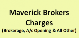 Maverick Brokers Charges