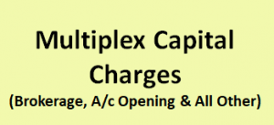 Multiplex Capital Charges