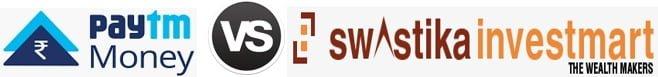 Swastika Investmart vs Paytm Money