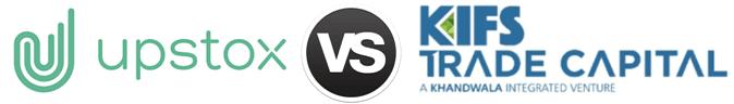 Upstox vs Kifs Trade