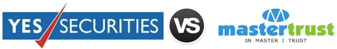 Yes Securities vs Mastertrust
