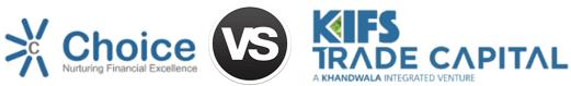 Choice Broking vs Kifs Trade