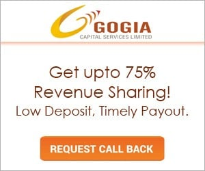 Gogia Capital Sub broker offer