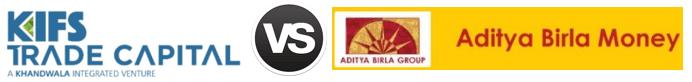 Kifs Trade vs Aditya Birla Money