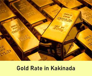Gold Rate in Kakinada