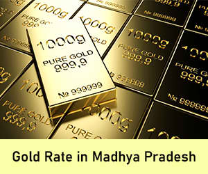 Gold Rate in Madhya Pradesh