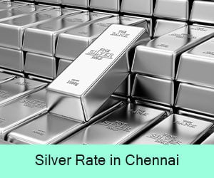 Silver Rate in Chennai
