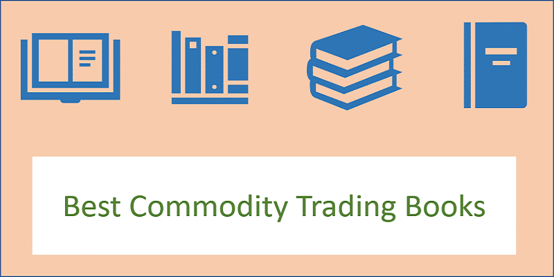 Best Commodity Trading Books