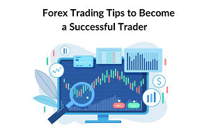 Forex Trading Tips or Techniques