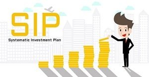 SIP or Systematic Investment Plan