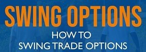 Swing Trading in Options or Swing Trade Options