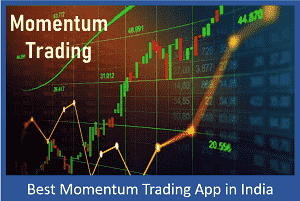 Best Momentum Trading Apps in India - Top 10 Momentum Trading Apps