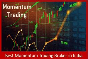Best Momentum Trading Broker in India - Top 10 Momentum Trading Brokers