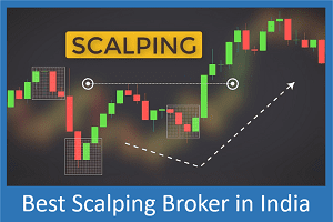 Best Scalping Broker in India - Top 10 Scalping Brokers