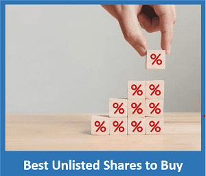 Best Unlisted Shares in India - List of Top 10 Unlisted Stocks to buy